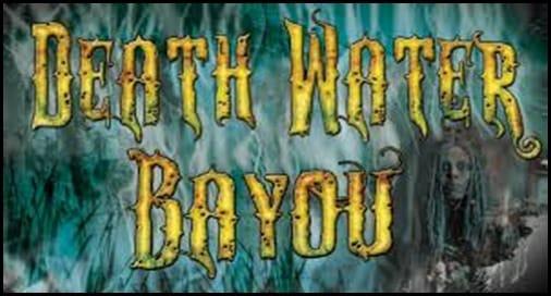 Death Water Bayou