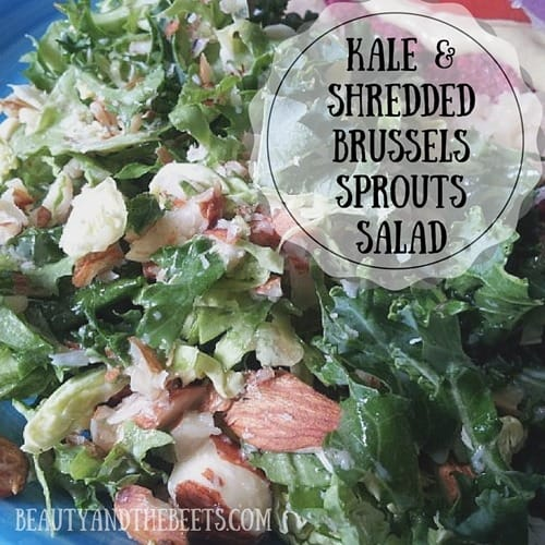 Kale and Shredded Brussels Sprouts Salad Beauty and the Beets