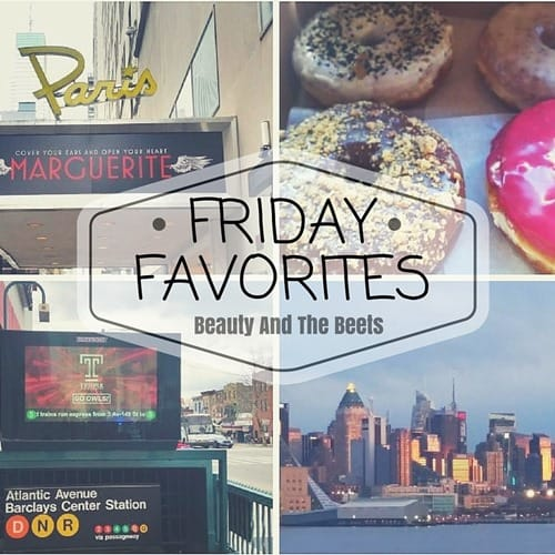 Friday Favorites Beauty and the Beets 3-25