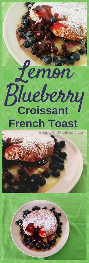 Lemon Blueberry Croissant French Toast by Beauty and the Beets (2)