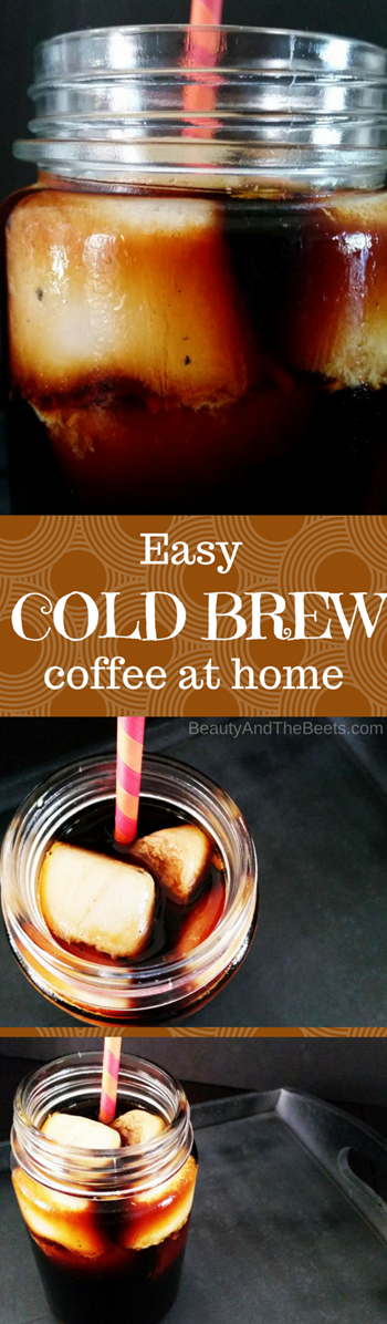 Easy COLD BREW coffee at home Beauty and the Beets