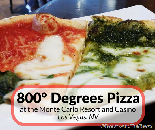 800 Degrees Pizza Monte Carlo Las Vegas Beauty and the Beets