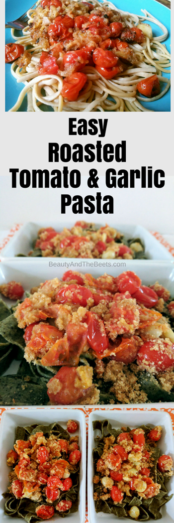 Roasted Tomato and Garlic Pasta by Beauty and the Beets