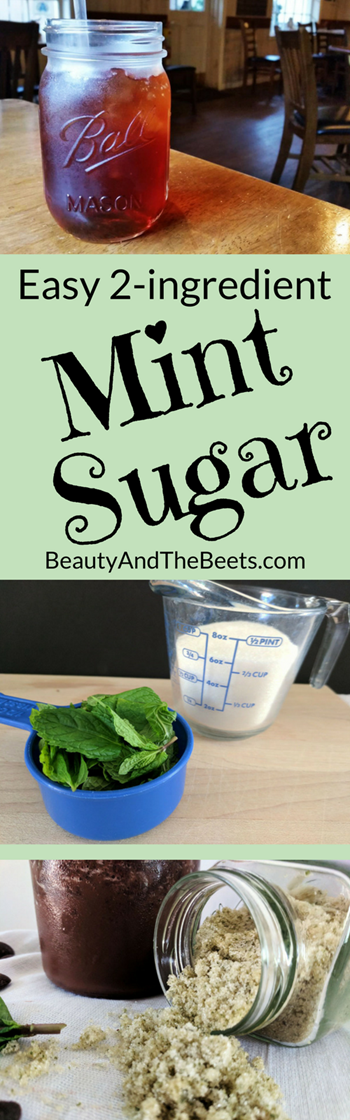 Easy 2-ingredient Mint Sugar Beauty and the Beets (1)