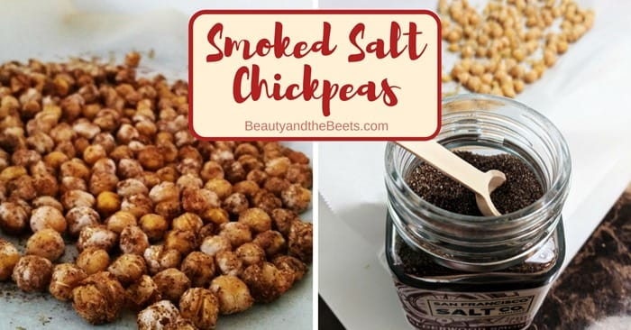 Smoked Salt Chickpeas Beauty and the Beets roasted
