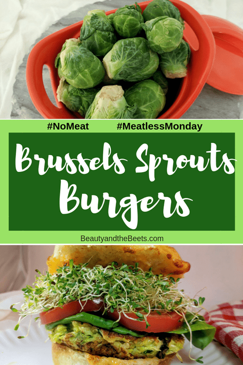 Brussels Sprouts Burgers Beauty and the Beets