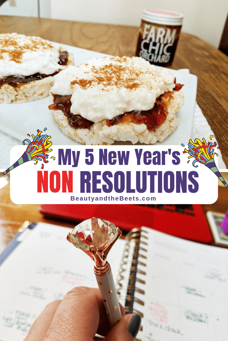 My 5 New Year's NON Resolutions. And it's working!