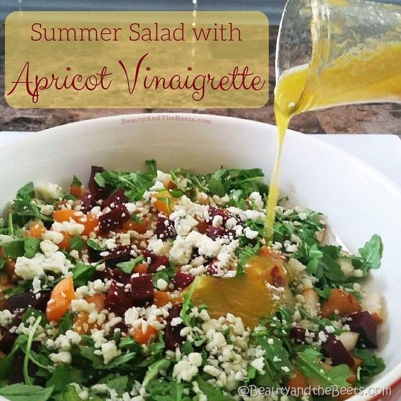 Summer Salad Apricot Vinaigrette Beauty and the Beets social