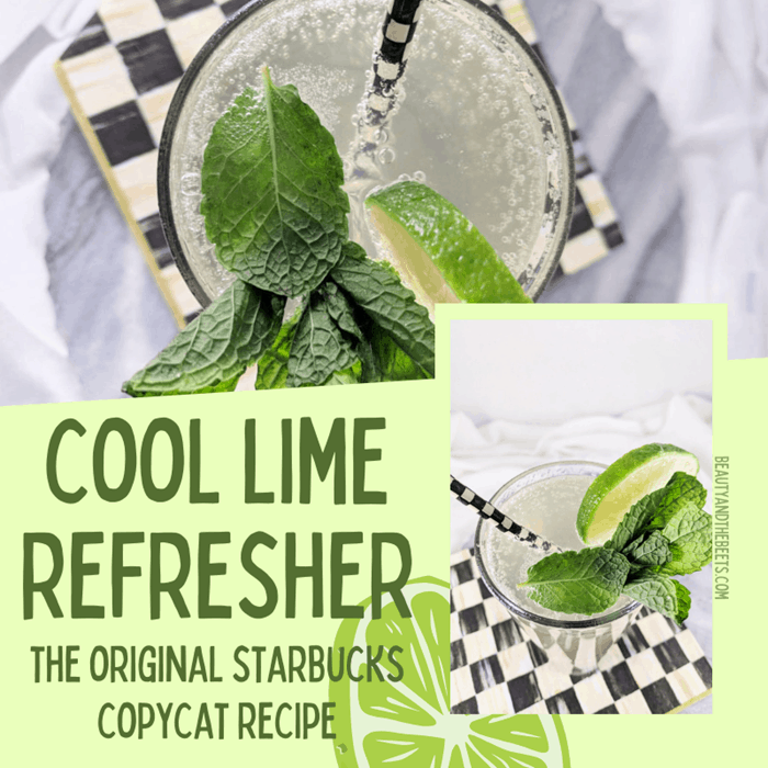 Cool Lime Refresher Original Starbucks copycat Beauty and the Beets