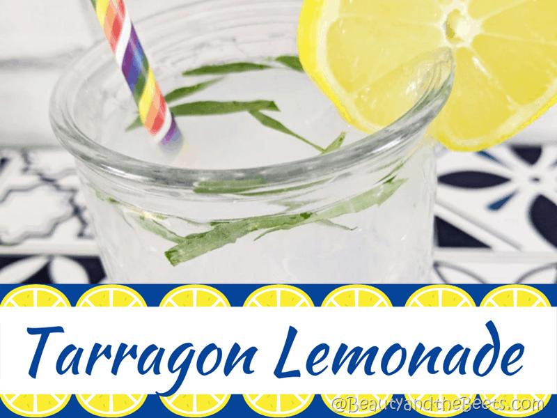 Tarragon Lemonade Recipe Beauty and the Beets