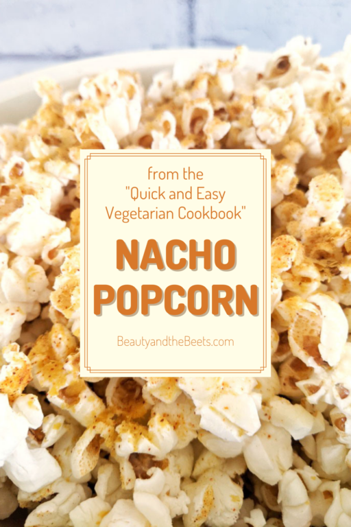 """I have a hack for seasoning that ends up in the bottom of the popcorn bowl - and a festive and spicy nacho popcorn seasoning recipe from my new book the """"Quick and Easy Vegetarian Cookbook""""."""